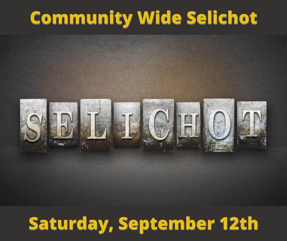 Community Wide Selichot: Saturday, September 12th